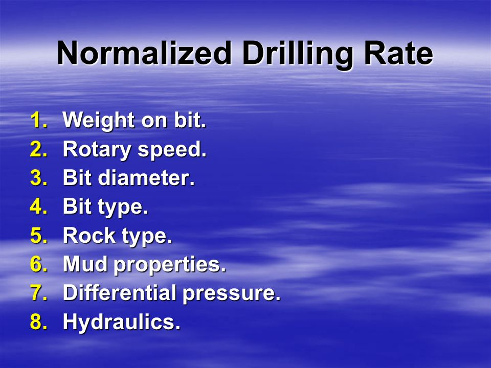 Signs of Abnormal pressure  Normalized drilling rate (Drilling models).
