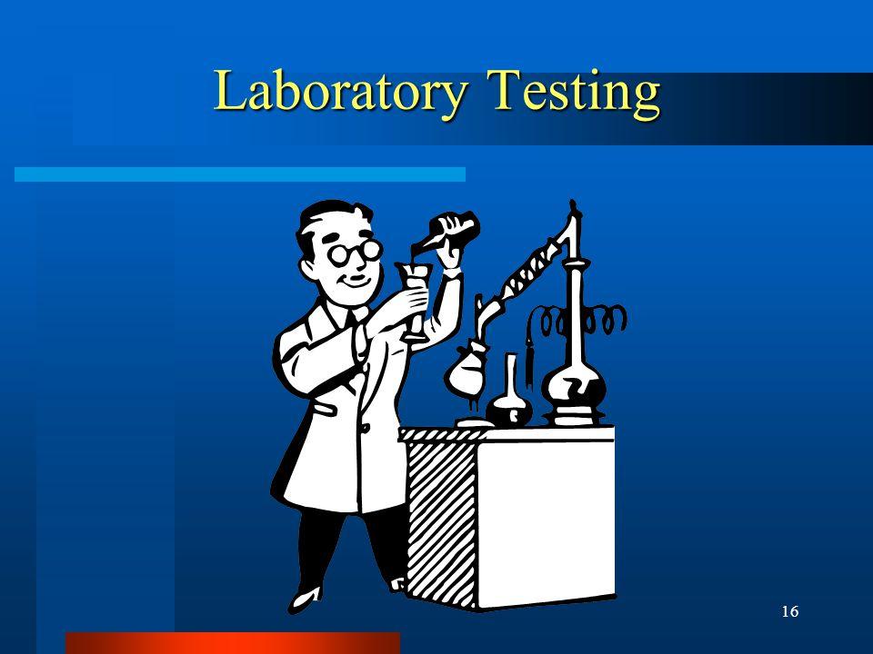 16 Laboratory Testing
