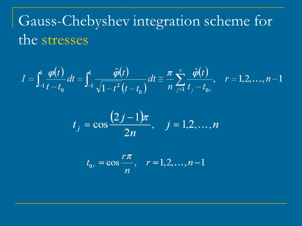 Gauss-Chebyshev integration scheme for the stresses