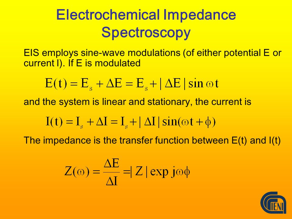 Electrochemical Impedance Spectroscopy EIS employs sine-wave modulations (of either potential E or current I).