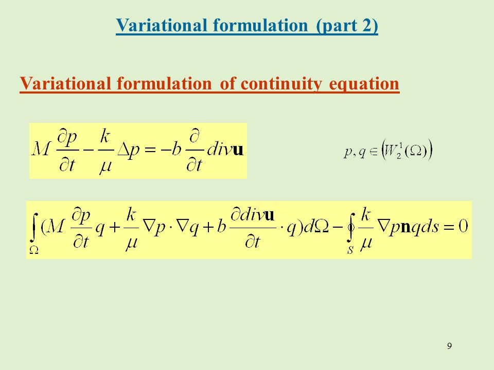 9 Variational formulation of continuity equation Variational formulation (part 2)