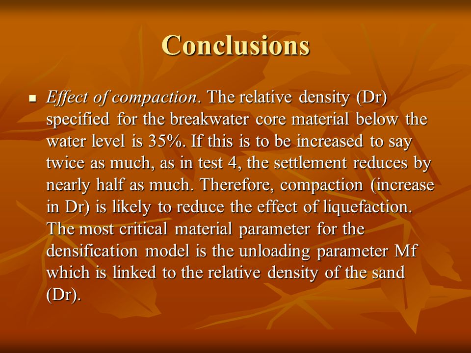 Conclusions Effect of compaction.