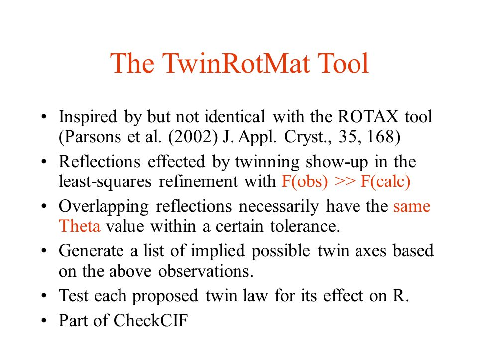 The TwinRotMat Tool Inspired by but not identical with the ROTAX tool (Parsons et al.