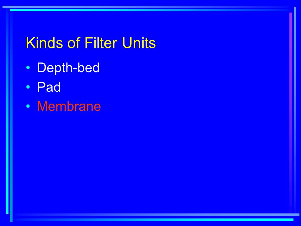 Kinds of Filter Units Depth-bed Pad Membrane