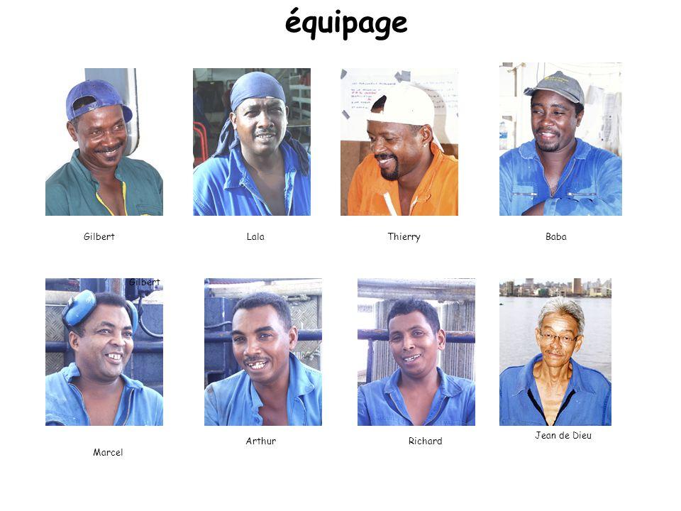LalaGilbert équipage ThierryBaba ArthurRichard Gilbert Marcel Jean de Dieu