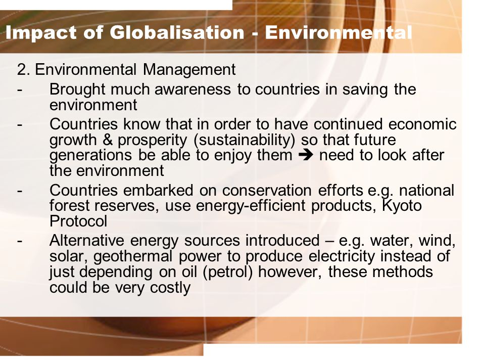 Impact of Globalisation - Environmental 2.
