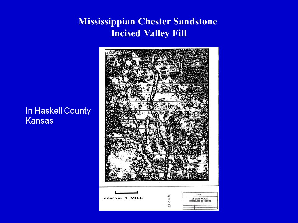 Mississippian Chester Sandstone Incised Valley Fill In Haskell County Kansas