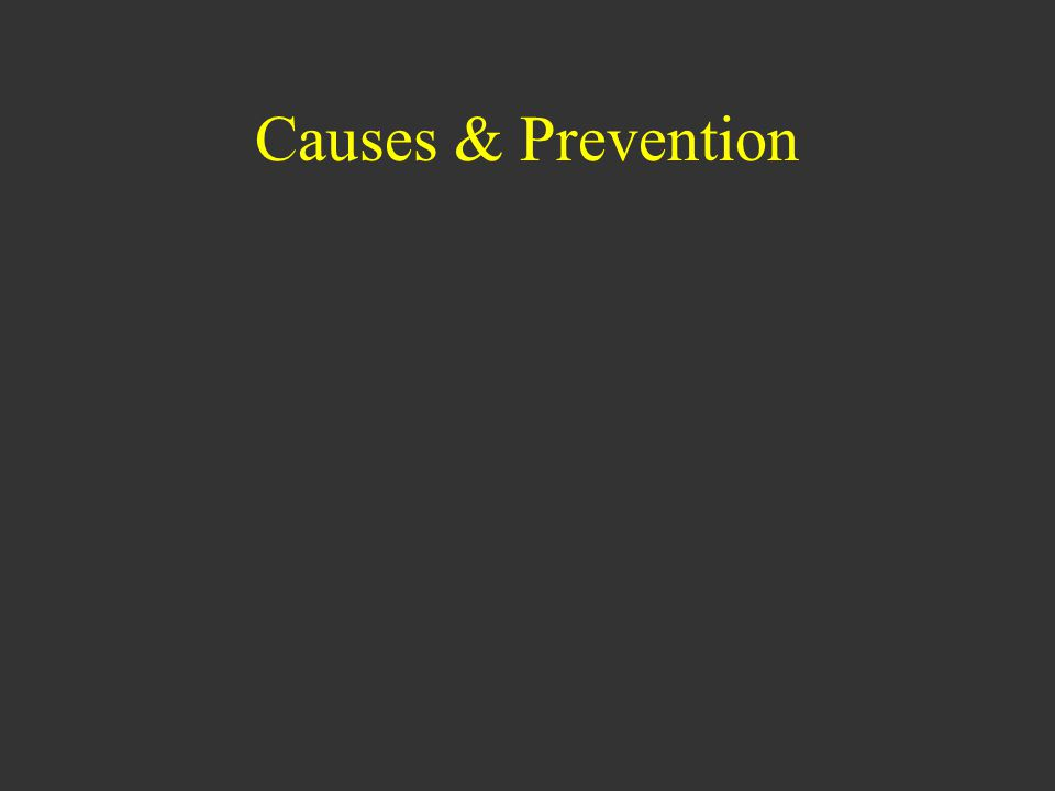 Causes & Prevention