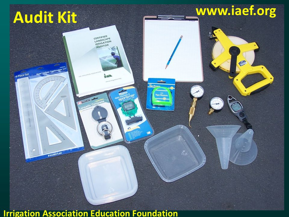 Audit Kit Irrigation Association Education Foundation www.iaef.org