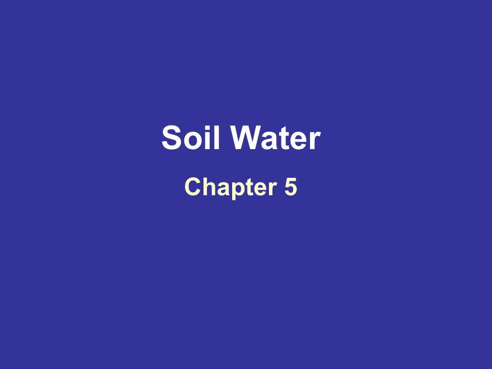 Soil Water Chapter 5