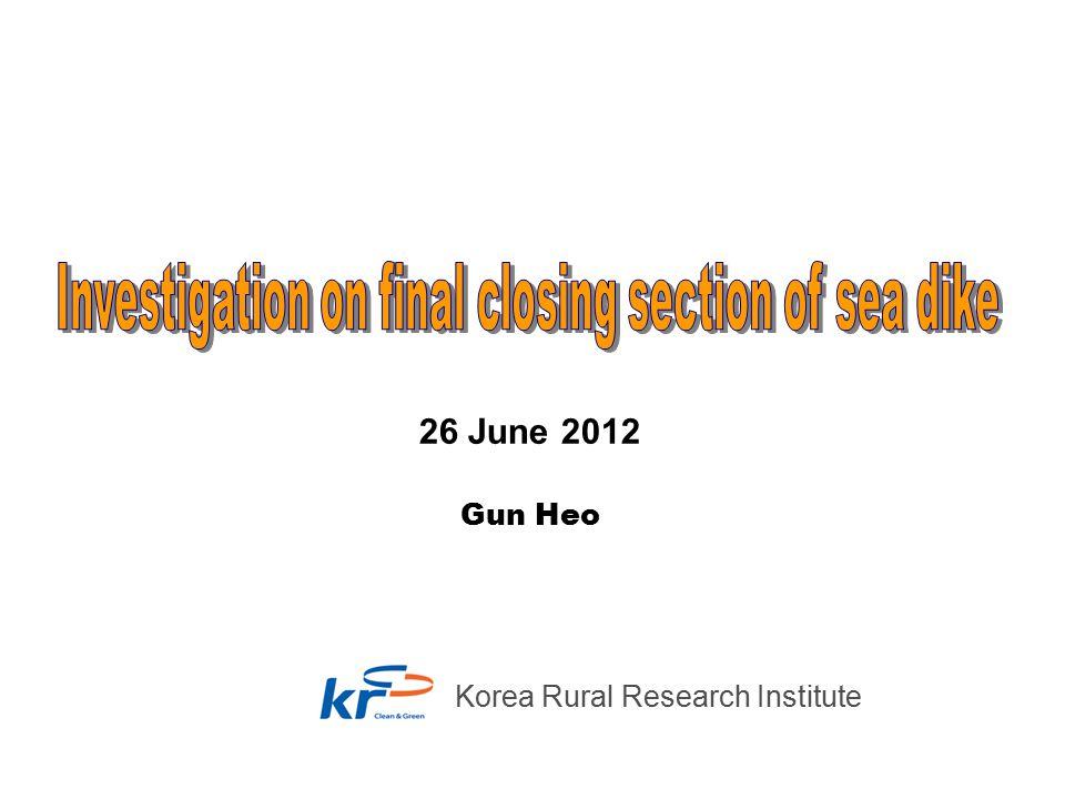 26 June 2012 Korea Rural Research Institute Gun Heo