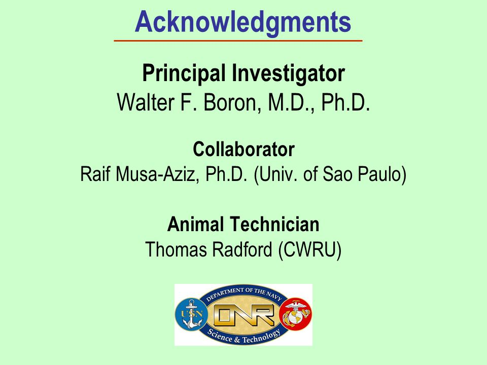 Acknowledgments Principal Investigator Walter F. Boron, M.D., Ph.D.