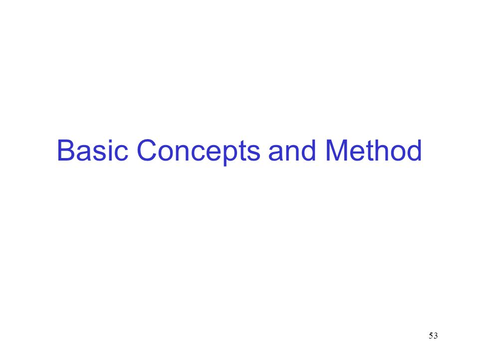 53 Basic Concepts and Method