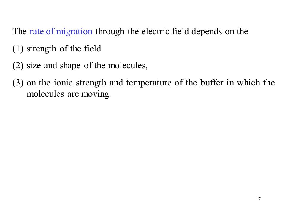 8 There is also a frictional resistance that slows down the movement of this charged molecule.