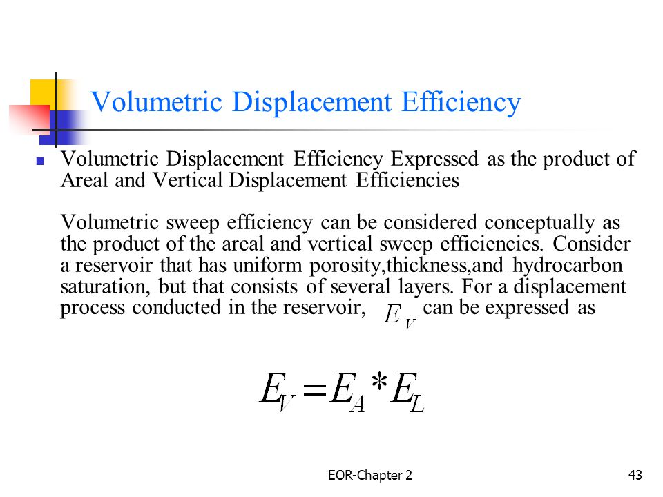 EOR-Chapter 244 Where ; All efficiencies are expressed as fractions.