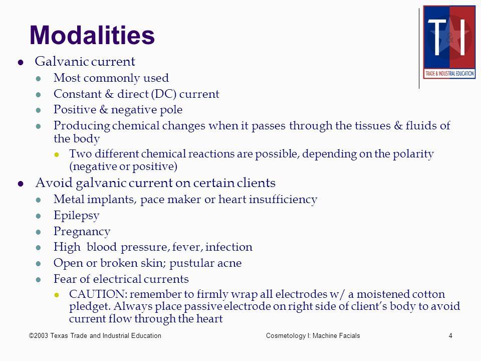 ©2003 Texas Trade and Industrial EducationCosmetology I: Machine Facials3 Machine Facials