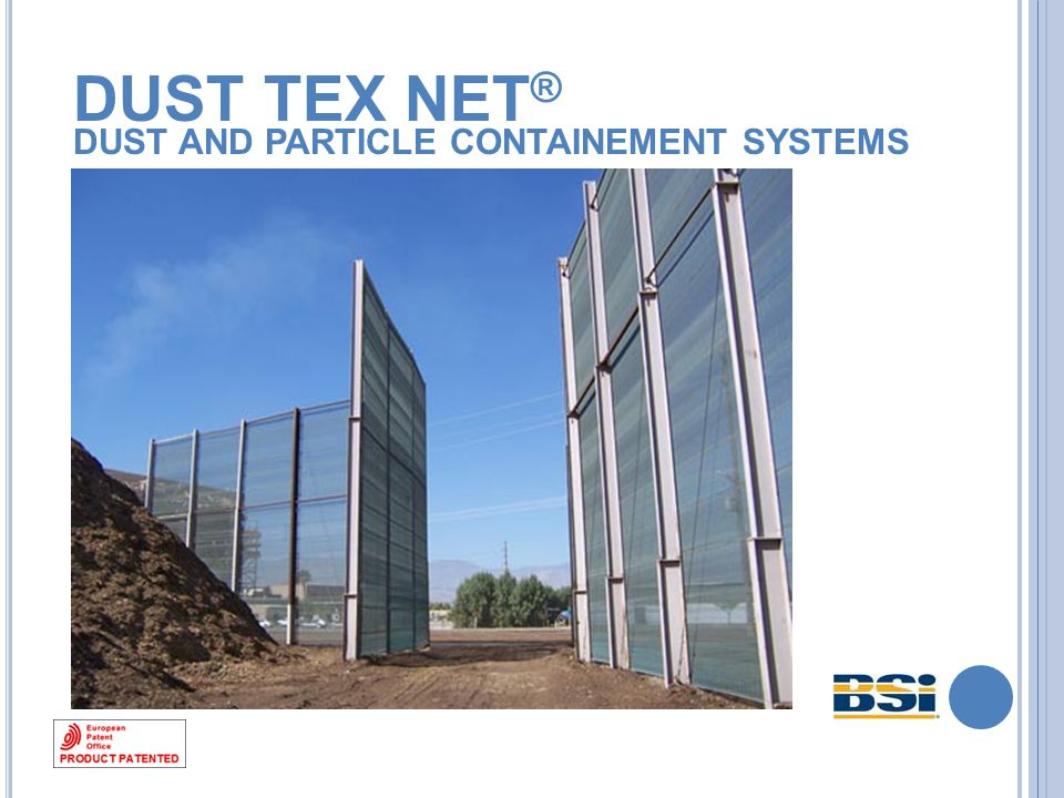 DUST TEX NET ® DUST AND PARTICLE CONTAINEMENT SYSTEMS