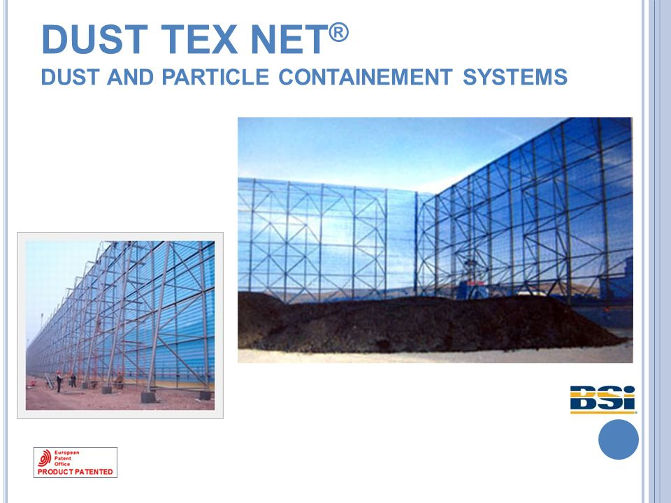 DUST TEX NET ® D UST AND PARTICLE CONTAINEMENT SYSTEMS