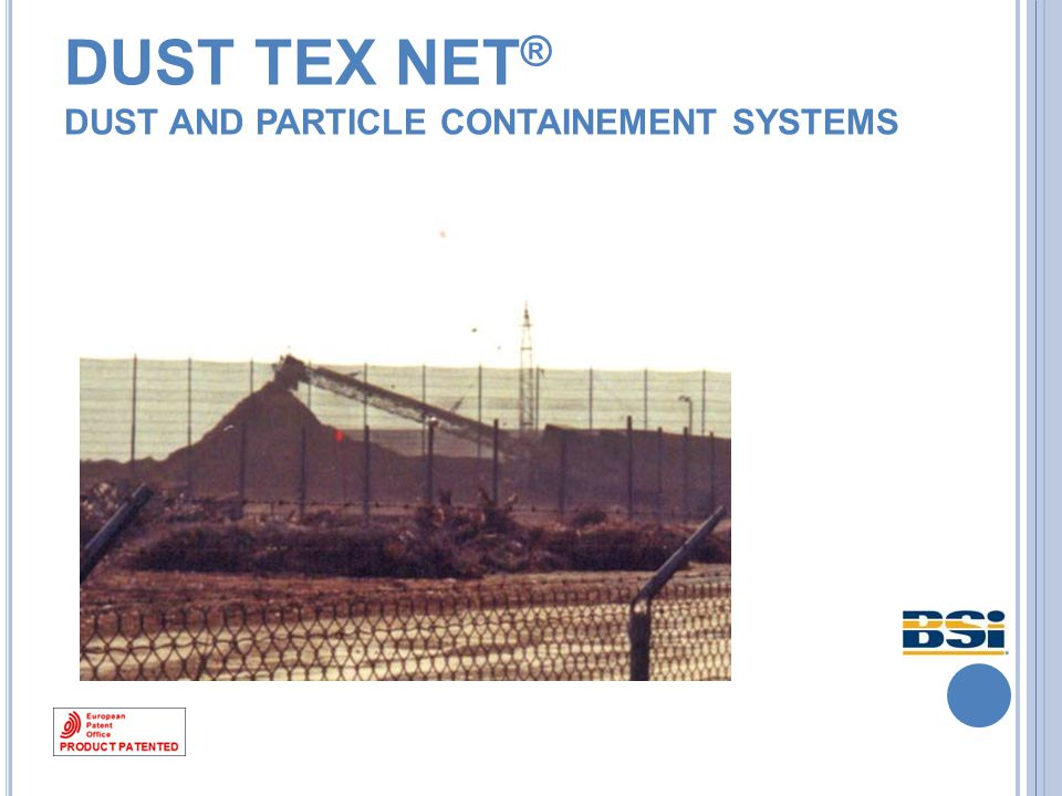 HOW IT WORKS Dust Tex Net makes a statistic selection of the particles transported by the wind which rarely hit the net exactly at 90° and in most cases they have different angle according to the wind direction.