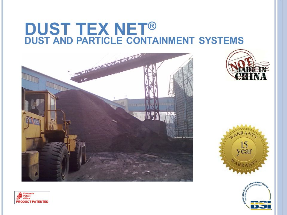 DUST TEX NET ® DUST AND PARTICLE CONTAINMENT SYSTEMS