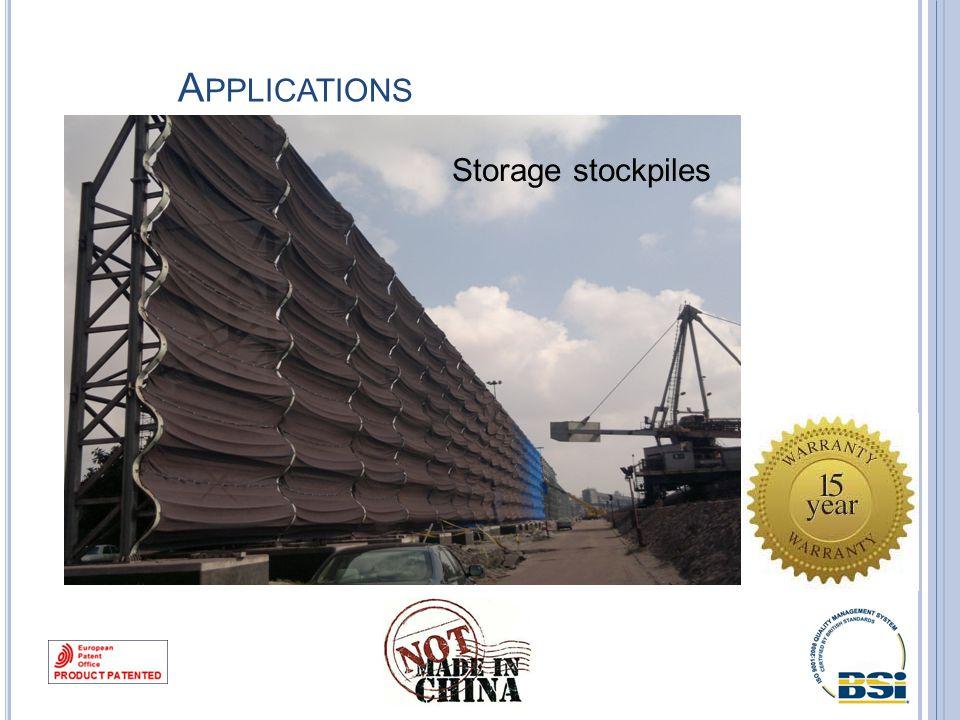 A PPLICATIONS Storage stockpiles