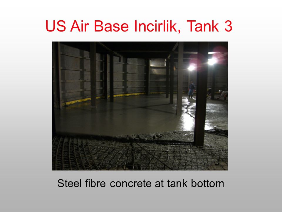 Steel fibre concrete at tank bottom
