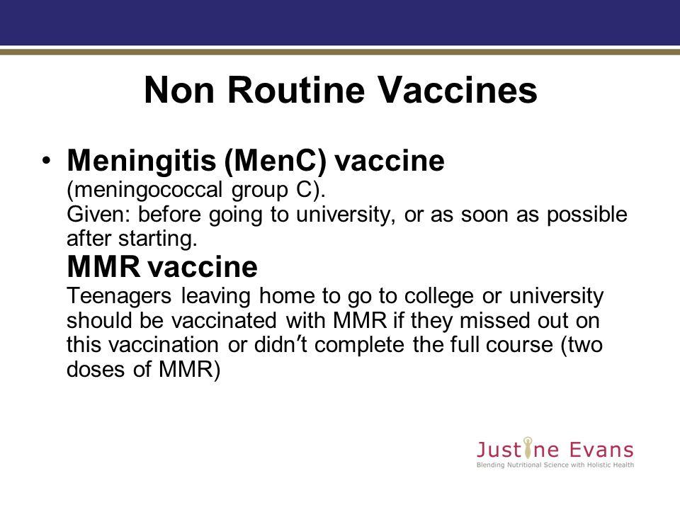 Non Routine Vaccines Meningitis (MenC) vaccine (meningococcal group C).