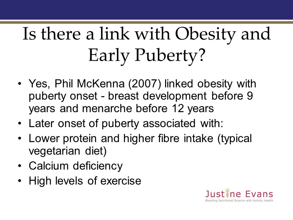 Is there a link with Obesity and Early Puberty.