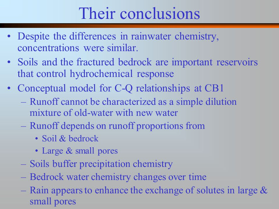 Their conclusions Despite the differences in rainwater chemistry, concentrations were similar.