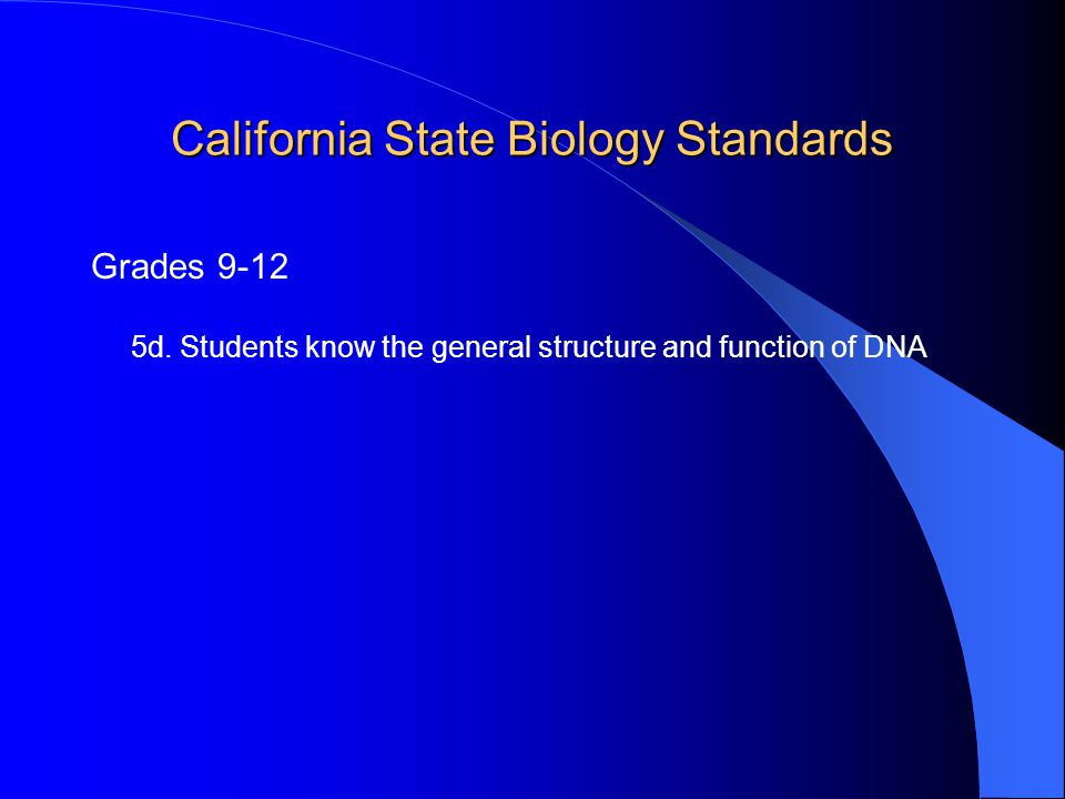 California State Biology Standards Grades 9-12 5d.