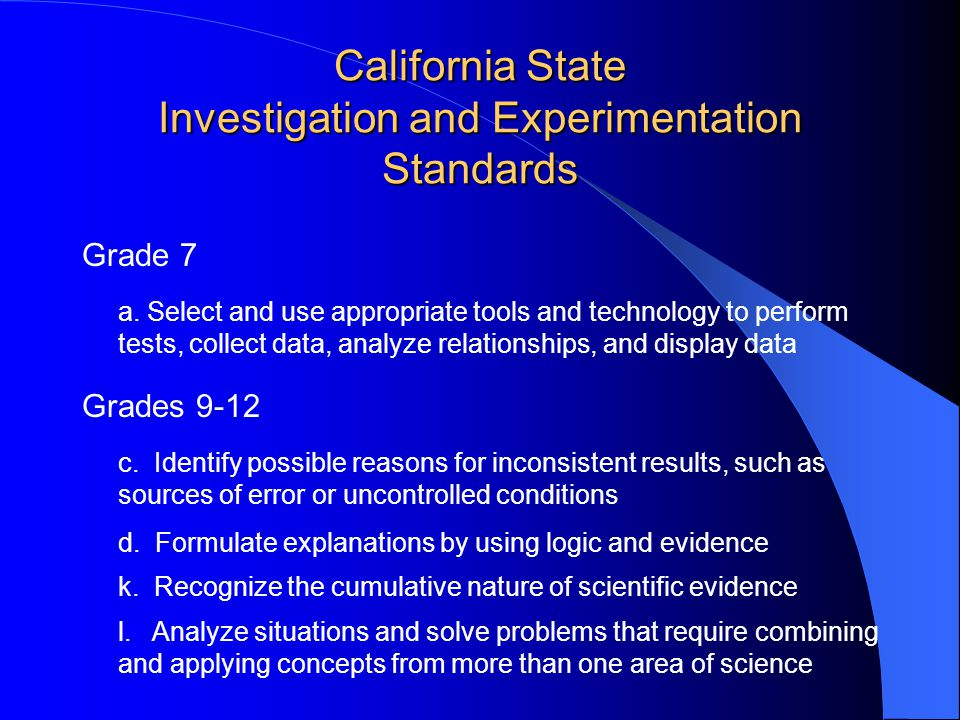 California State Investigation and Experimentation Standards Grade 7 a.