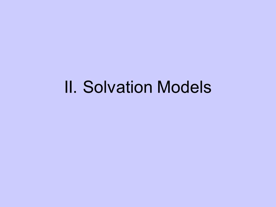 II. Solvation Models