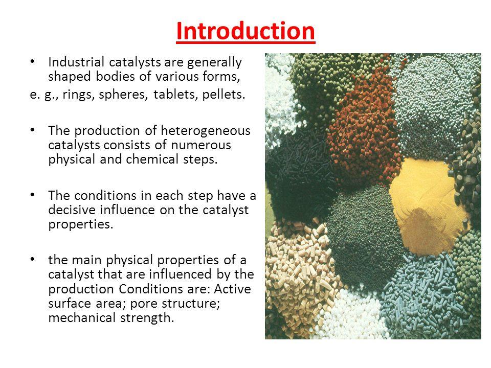 I. Preparation of heterogeneous catalyst Components of a Typical Heterogeneous Catalyst