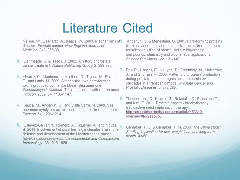 Literature Cited  Nelson, W., De Marzo, A., Isaacs, W.