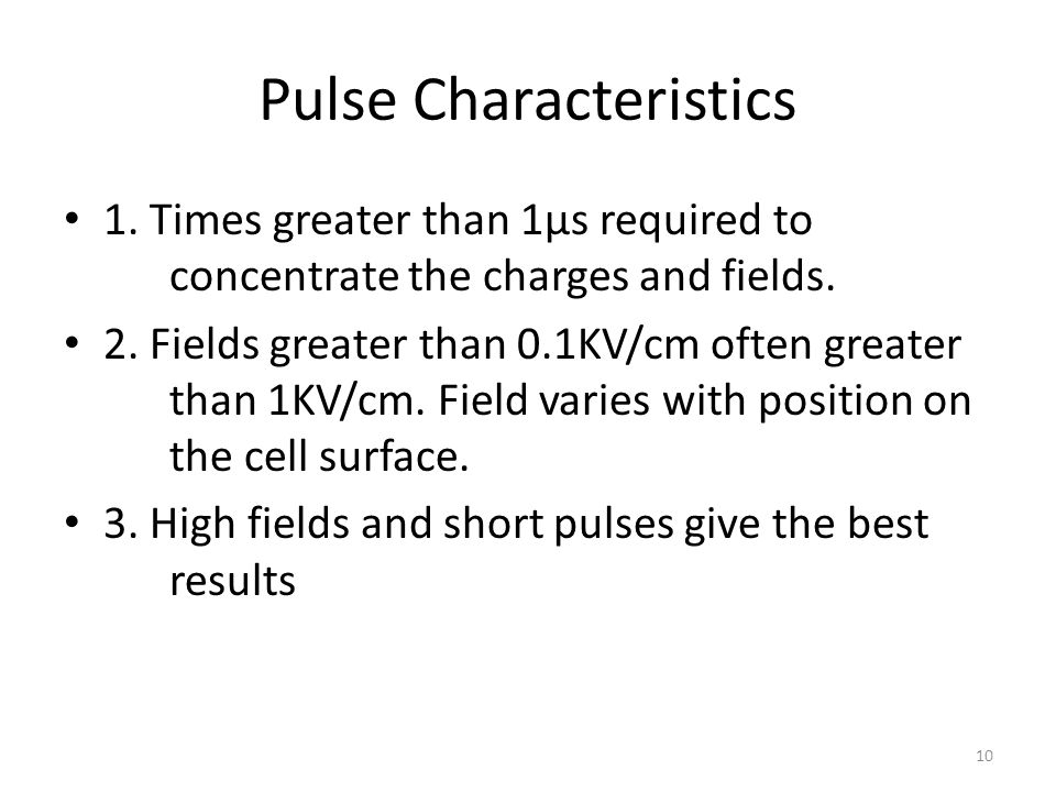 Pulse Characteristics 1. Times greater than 1µs required to concentrate the charges and fields.