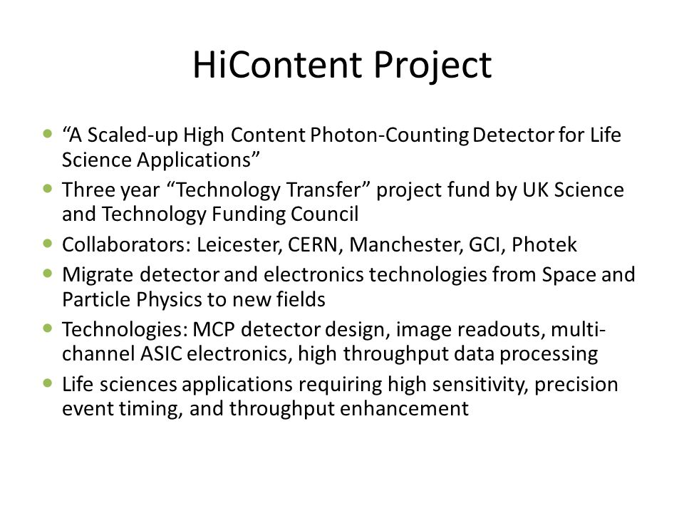 "HiContent Project ""A Scaled-up High Content Photon-Counting Detector for Life Science Applications"" Three year ""Technology Transfer"" project fund by U"