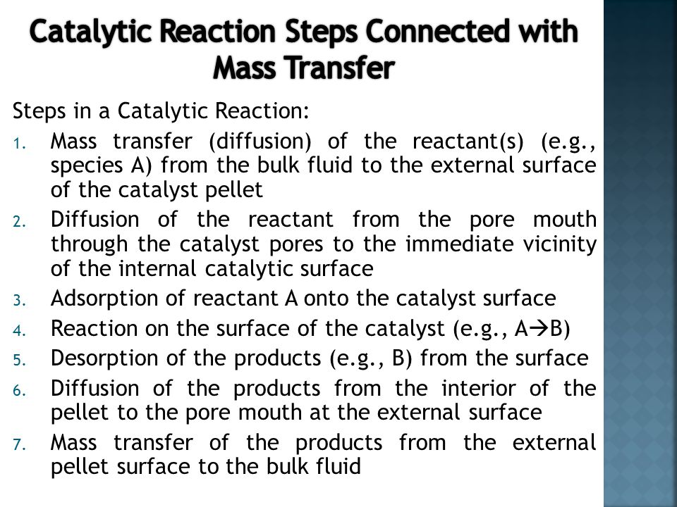 Steps in a Catalytic Reaction: 1.