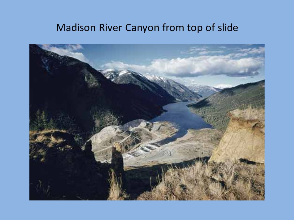 Madison River Canyon from top of slide