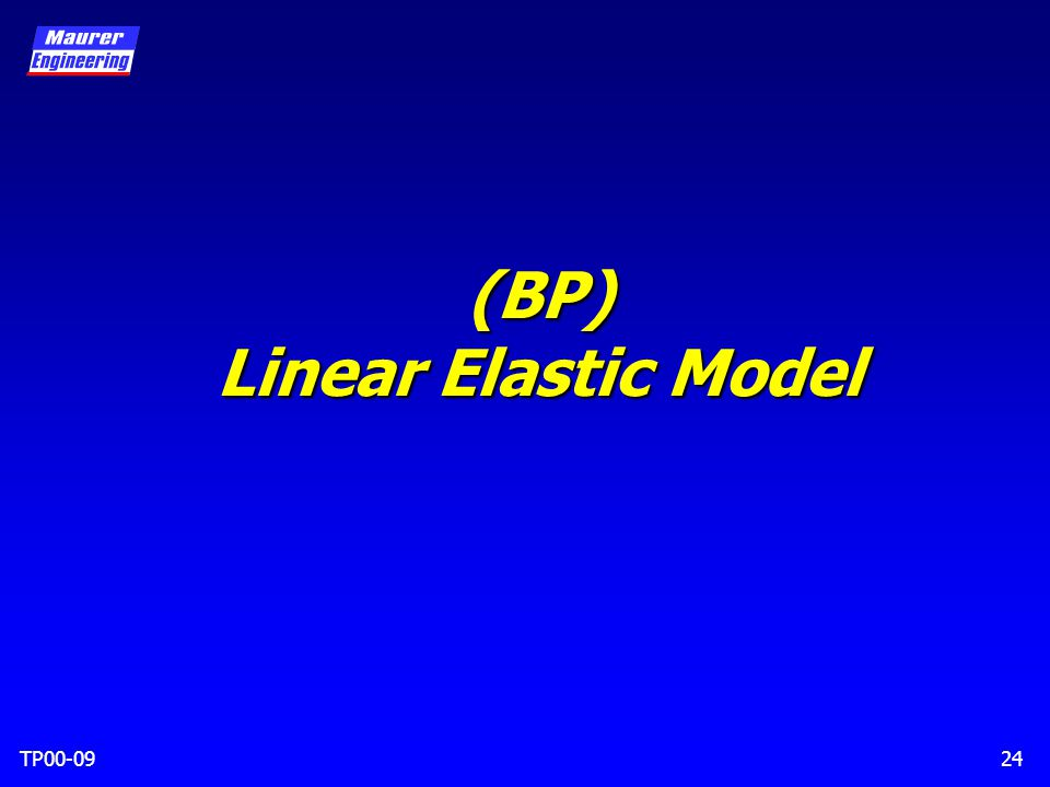 TP00-0924 (BP) Linear Elastic Model