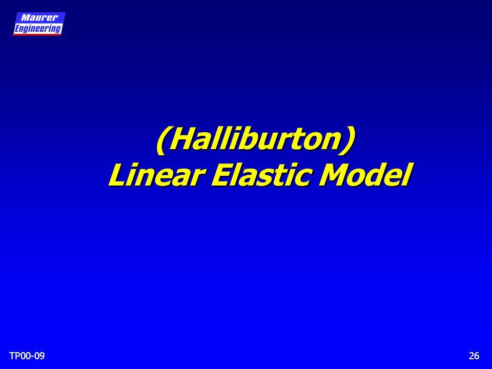 TP00-0926 (Halliburton) Linear Elastic Model