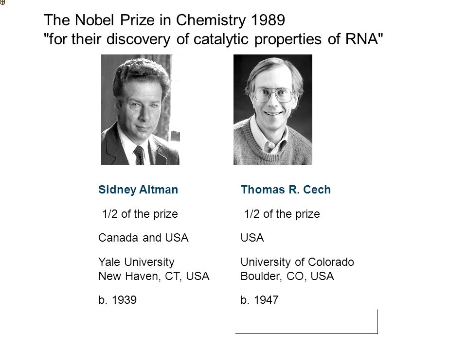 The Nobel Prize in Chemistry 1989