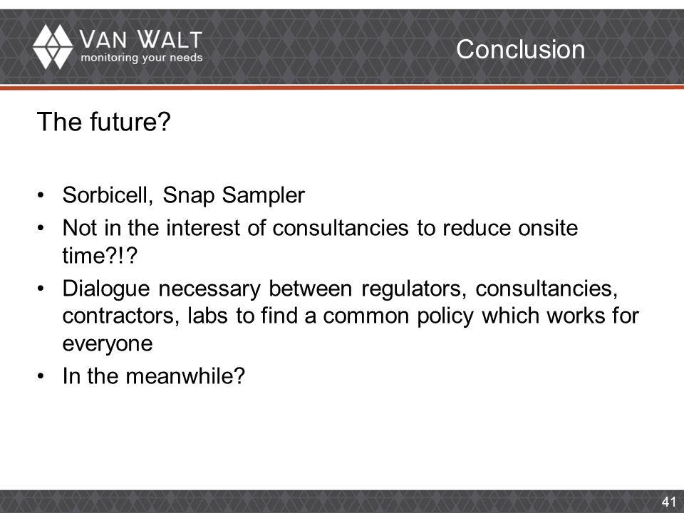 Conclusion The future.