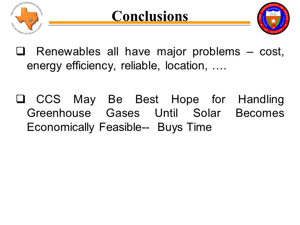 Summary  Renewables all have major problems – cost, energy efficiency, reliable, location, ….