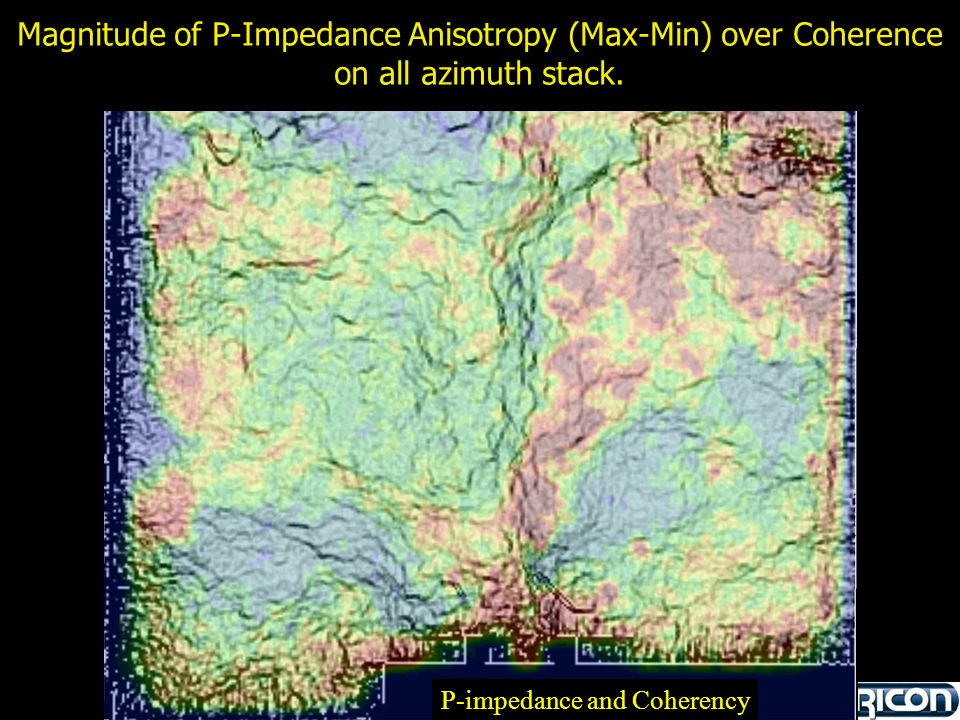 Magnitude of P-Impedance Anisotropy (Max-Min) over Coherence on all azimuth stack. P-impedance and Coherency