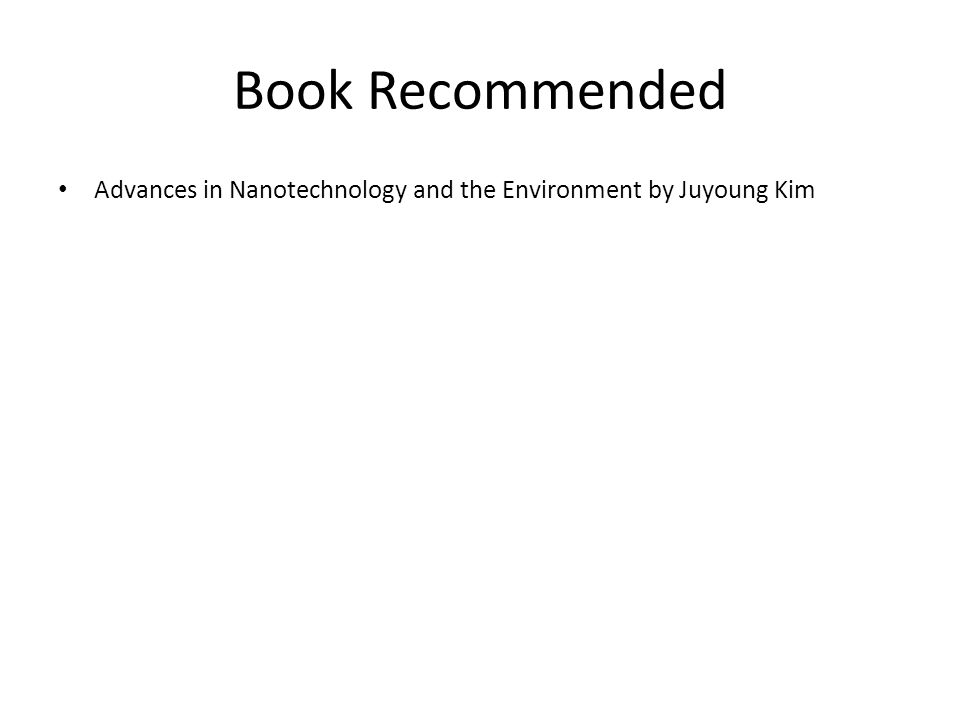 Book Recommended Advances in Nanotechnology and the Environment by Juyoung Kim
