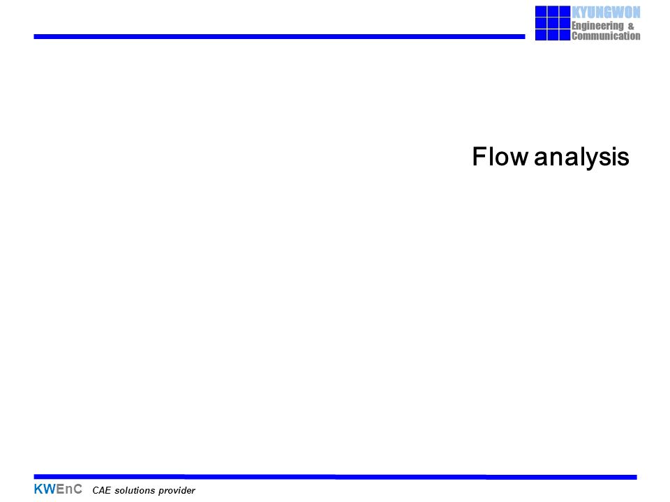 KWEnC CAE solutions provider Flow analysis