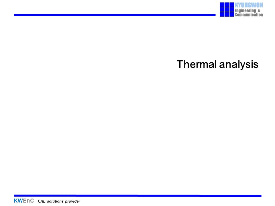 KWEnC CAE solutions provider Thermal analysis