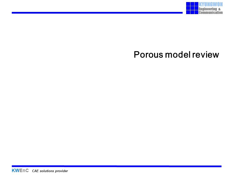 KWEnC CAE solutions provider Porous model review
