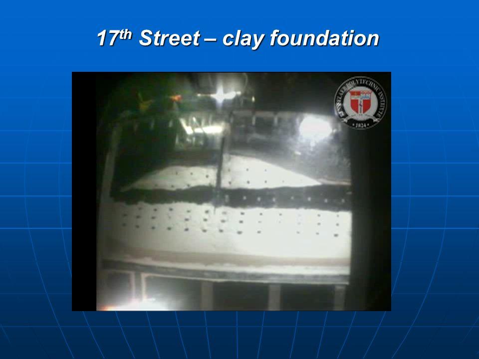 17 th Street – clay foundation