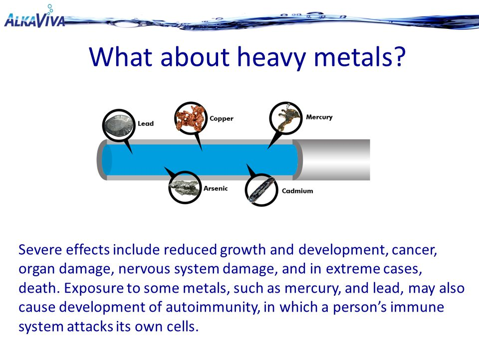 What about heavy metals.